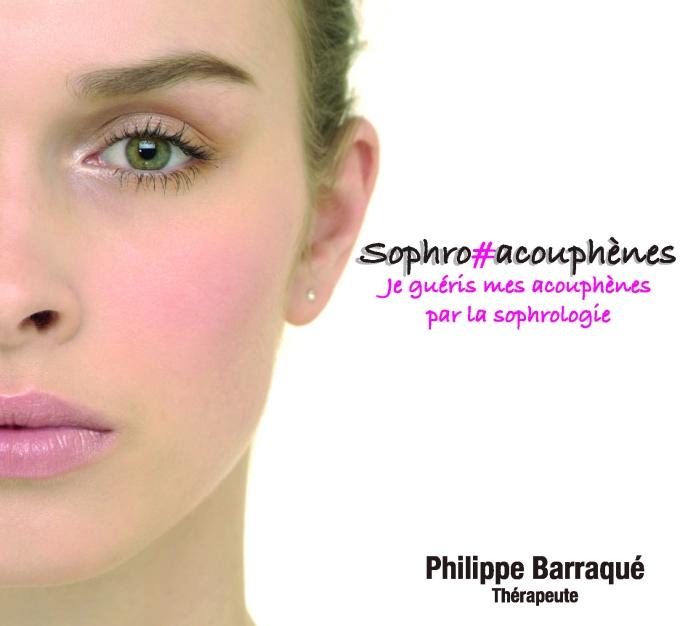 CD Sophro Acouphènes - Philippe Barraqué